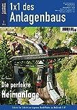 Die perfekte Heimanlage - Eisenbahn Journal - 1 x 1 des Anlagenbaus 1-2016