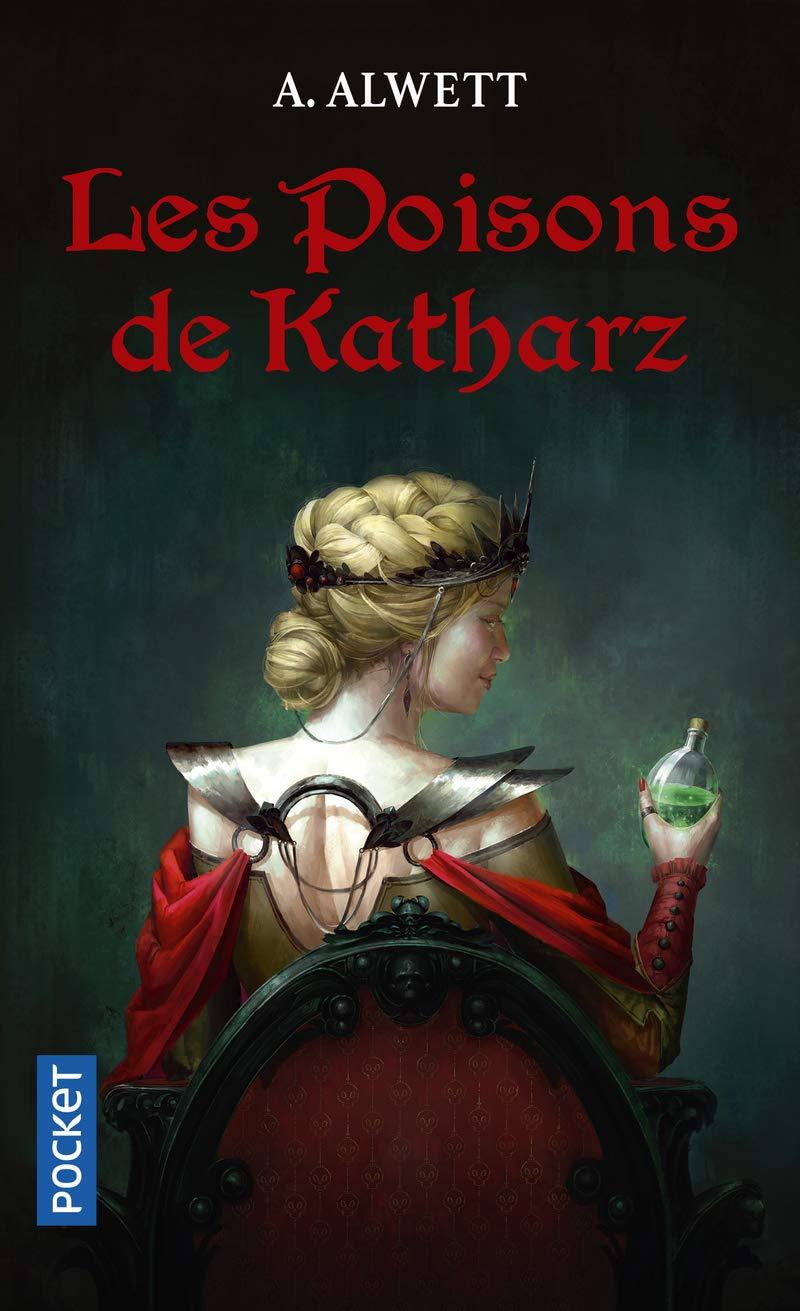 Les poisons de Katharz Poche – 11 octobre 2018 Audrey ALWETT Pocket 2266283510 Fantasy