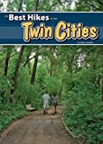 The Best Hikes of the Twin Cities, Kate Havelin, 1591930898