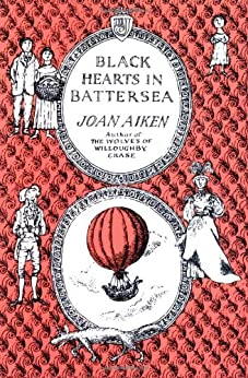 Black Hearts in Battersea (Wolves Chronicles Book 2) by [Aiken, Joan]