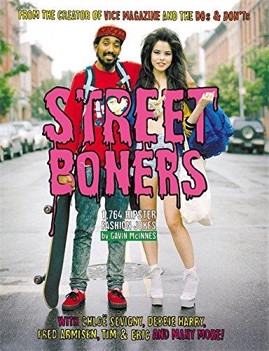 Street Boners: 1,764 Hipster Fashion Jokes ebook