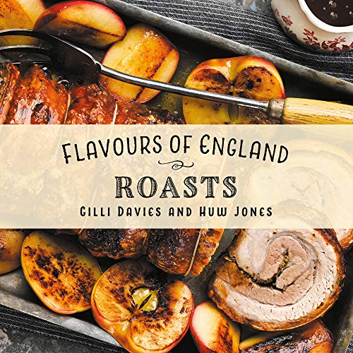 Roasts (Flavours of England) by Gilli Davies