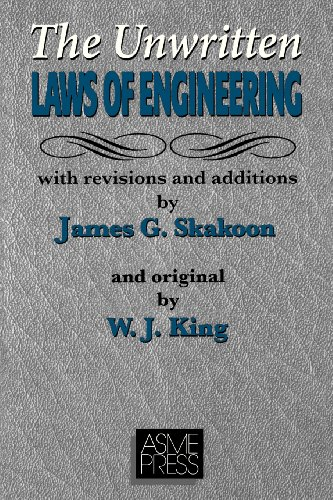 Unwritten Laws Of Engineering  Revised And Updated Edition