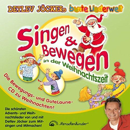 singen-bewegen-in-der-weihnachtszeit-die-schnsten-advents-und-weihnachtslieder-von-detlev-jcker-zum-mitsingen-und-mitmachen