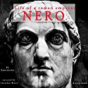 Nero: Life of a Roman Emperor Audiobook by  Suetonius Narrated by Jonathan Waite