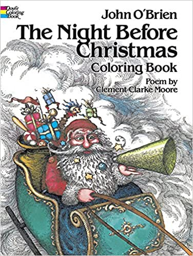 The Night Before Christmas Coloring Book Clement Clarke Moore John OBrien 9780486241692 Amazon Books