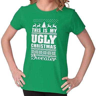 69c5b21ed Brisco Brands My Ugly Christmas Sweater Funny Holiday Ladies T Shirt Irish  Green