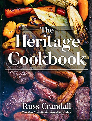 The Heritage Cookbook: 300+ Recipes to Help You Connect with Your Ancestry by Russ Crandall, Kamal Patel