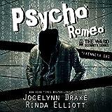 Psycho Romeo: Ward Security, Volume 1