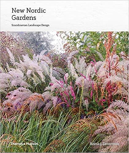 New Nordic Gardens Scandinavian Landscape Design Zetterman