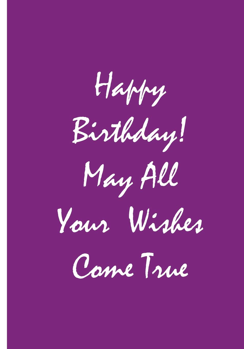 Happy Birthday! May All Your Wishes Come True - Purple Notebook ...
