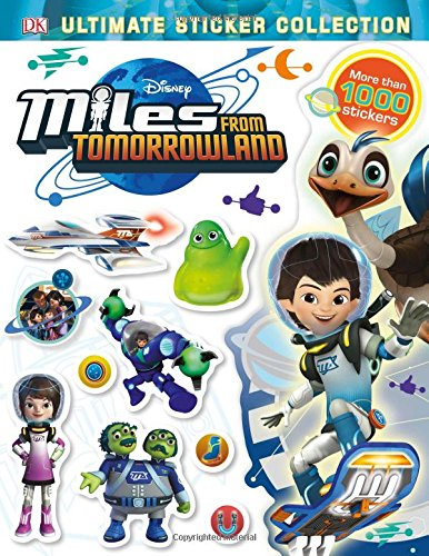 Download Ultimate Sticker Collection: Miles from Tomorrowland (Ultimate Sticker Collections) PDF