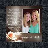 A Special Friend, Birthday Gift for Best Friend, Personized Picture Frame for Your Forever Best Friend, 10x10 6375CH
