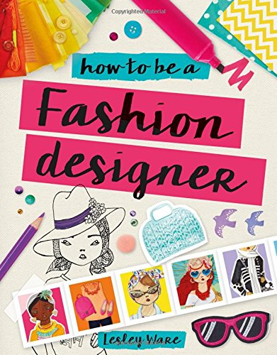 How to Be a Fashion Designer (Design Tiki)
