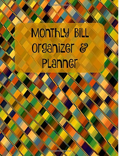 Download Montly Bill Organizer & Planner (Large 8.5x11 Monthly Bill Organizer & Planner) (Volume 2) PDF