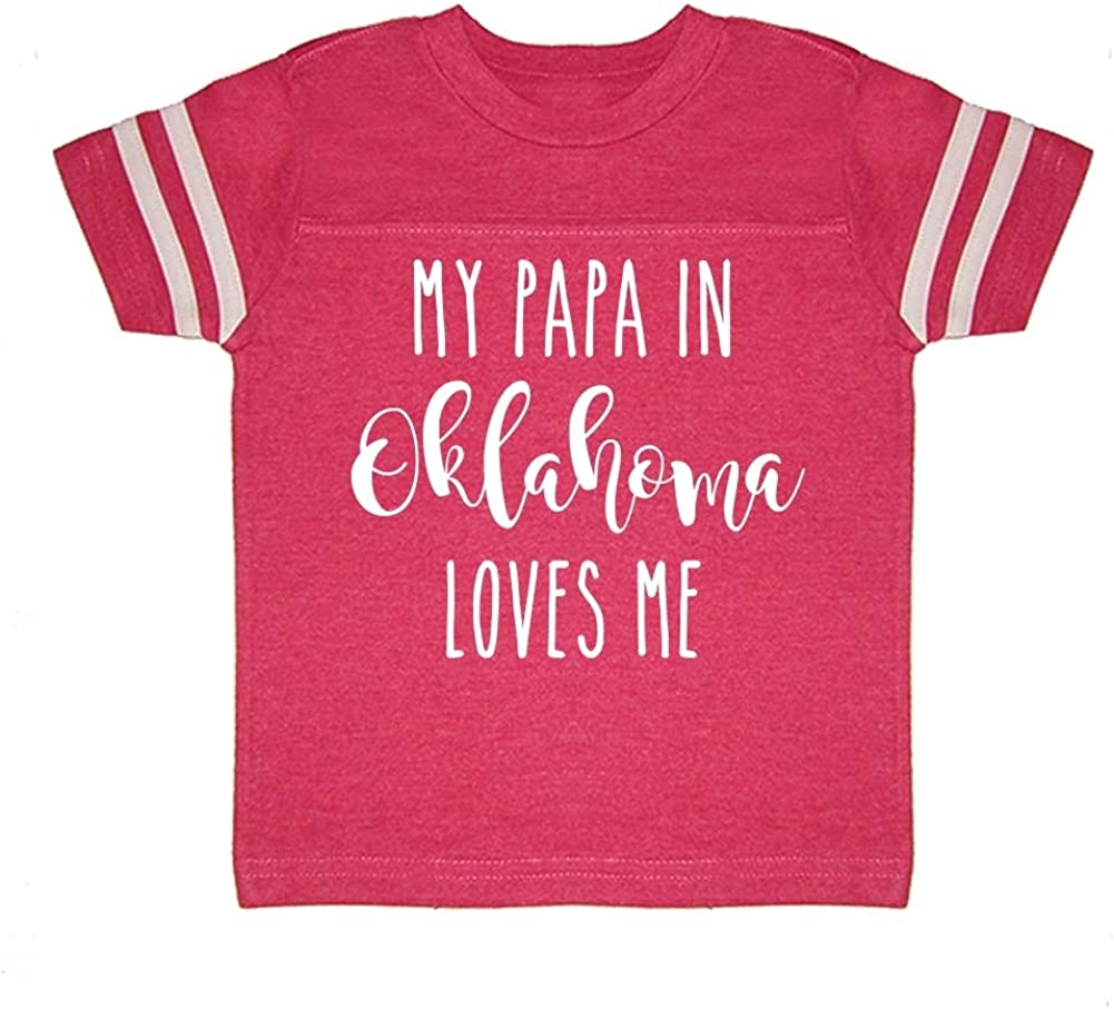 My Papa in Oklahoma Loves Me Toddler//Kids Sporty T-Shirt