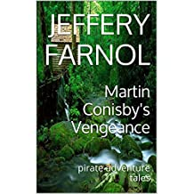 Martin Conisby's Vengeance(Annotated): pirate adventure tales