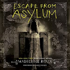 Escape from Asylum Audiobook