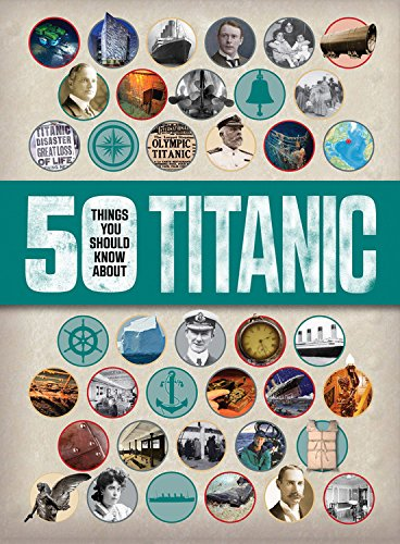 50 Things You Should Know About Titanic ebook