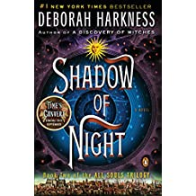 Shadow of Night (All Souls Trilogy, Bk 2)