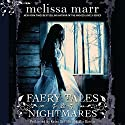 Faery Tales & Nightmares Audiobook by Melissa Marr Narrated by Kaleo Griffith, Mia Barron