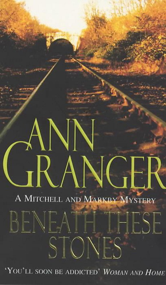 Beneath these Stones (Mitchell & Markby 12): A murderous English village crime novel (A Mitchell & Markby Mystery)