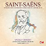 Introduction and Rondo Capriccioso in A Minor, Op. 28 (Remastered) by Camille Saint-Sa??ns