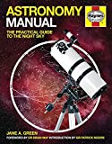 Astronomy Manual: The Practical Guide to the Night Sky (Owners' Workshop Manual)