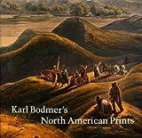 Karl Bodmer's North American Prints