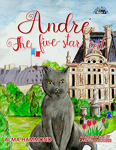 Chartreuse Claw - André the Five-Star Cat (Travel With Me Book 2)