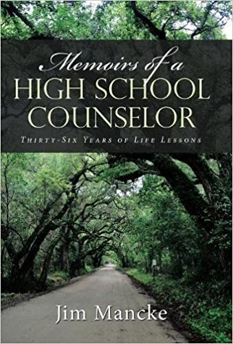 Book Memoirs of a High School Counselor: Thirty-six Years of Life Lessons