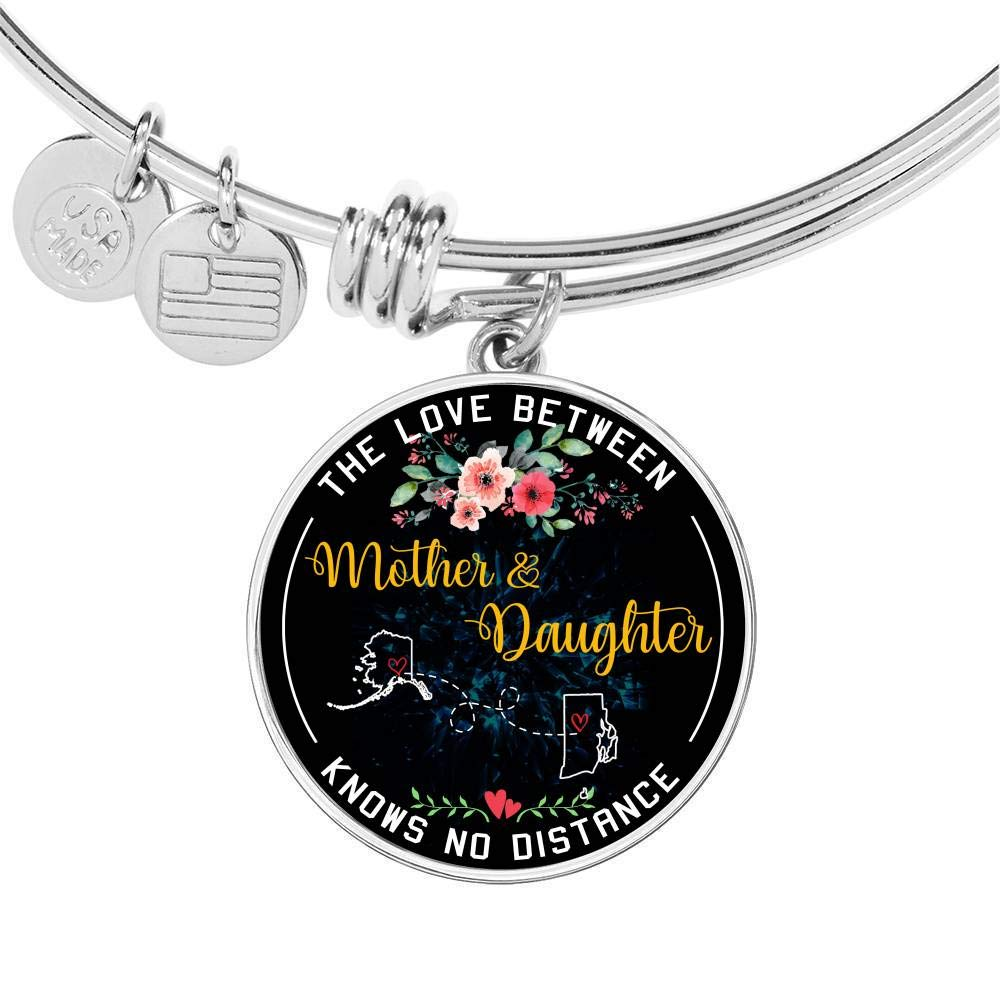 Mother Daughter Necklace Bangle Bracelet The Love Between Mother /& Daughter Knows No Distance Alaska AK State and Rhode Island RI State Funny Necklace Name Jewelry Stores
