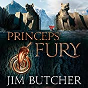 Princeps' Fury: The Codex Alera: Book Five | Jim Butcher