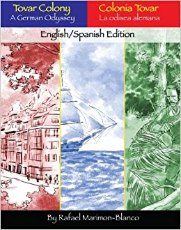 Tovar Colony: A German Odyssey: Amazon.es: Mike Motz, Fiona Ream, Mike Noonan, Rafael Marimon-blanco: Libros en idiomas extranjeros