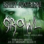 Growl | Ashley Fontainne
