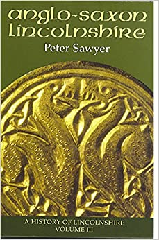 Anglo-Saxon Lincolnshire (History of Lincolnshire)