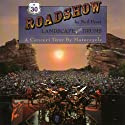 Roadshow: Landscape with Drums: A Concert Tour by Motorcycle Audiobook by Neil Peart Narrated by Brian Sutherland