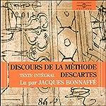 Discours de la méthode: Pour bien construire sa raison, et chercher la vérité dans les sciences | René Descartes