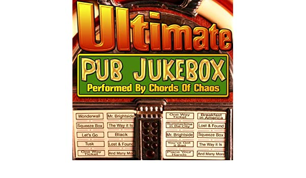 Ultimate Pub Jukebox By Chords Of Chaos On Amazon Music Amazon