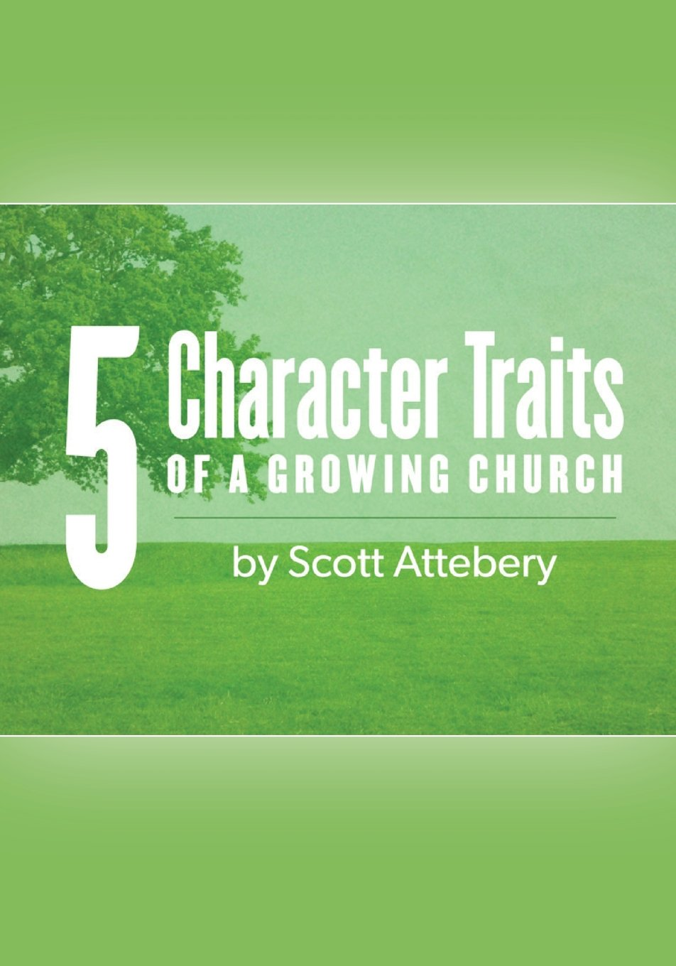 Download Five Character Traits of a Growing Church PDF