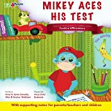 Mikey Aces His Test, Amal Simothy, 1439244553