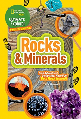 Ultimate Explorer Field Guide: Rocks and Minerals (National Geographic Kids Ultimate Explorer Field Guide)