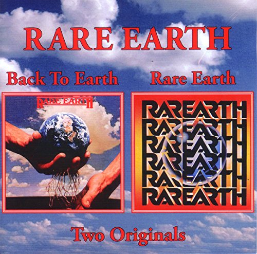 Back to Earth//Rare Earth -