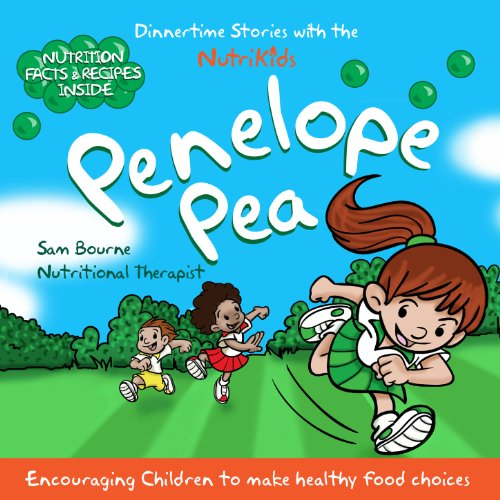 Penelope Pea: DinnerTime Stories