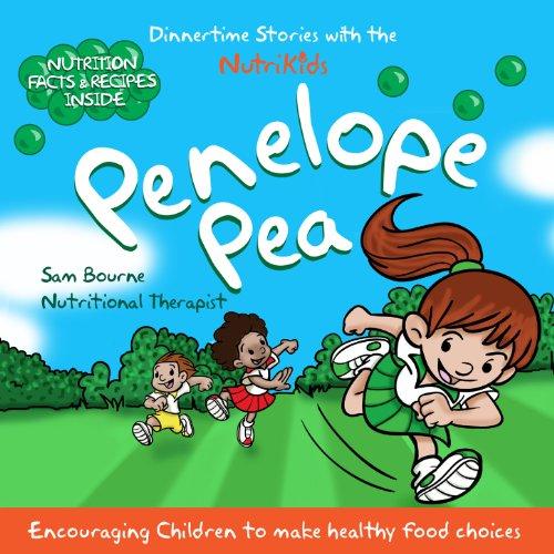 Penelope Pea: DinnerTime Stories