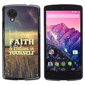 """For LG Google NEXUS 5 / E980 /D820 / D821 Case , Tenga fe campos Vignette motivación"""" - Diseño Patrón Teléfono Caso Cubierta Case Bumper Duro Protección Case Cover Funda"""