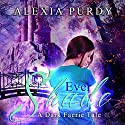 Ever Shade: A Dark Faerie Tale, Book 1 Audiobook by Alexia Purdy Narrated by Henrietta Meire