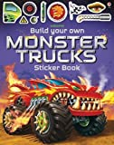 Build Your Own Monster Trucks Sticker Book (Build Your Own Sticker Book)