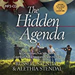 The Hidden Agenda: An Extraordinary True Story Behind Colombia's Peace Negotiations with the FARC | Russell M. Stendal