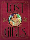 Lost Girls by Alan Moore (2009-07-28)
